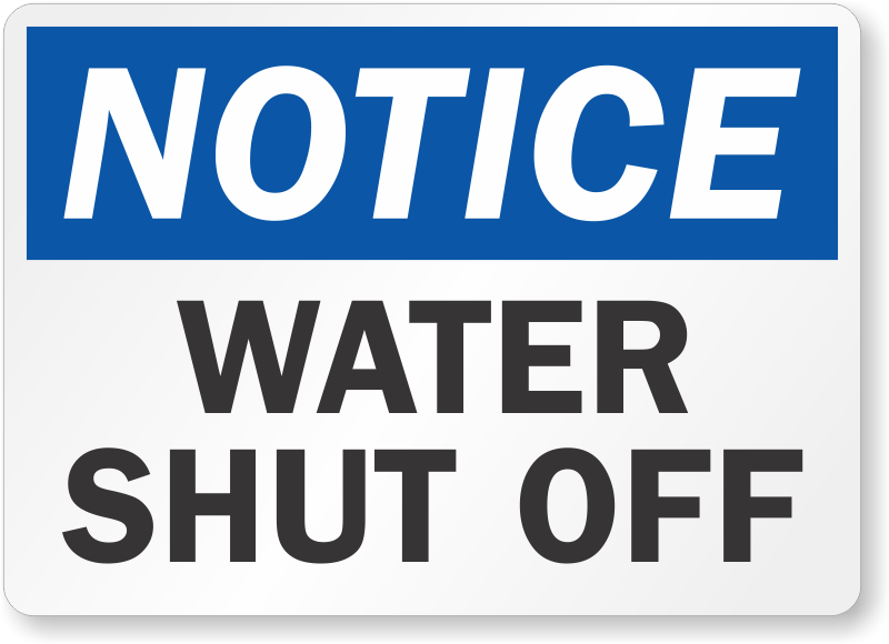 water shut off notice Notice: Water Shut Off May 24th a.m. | Ocho Caballos Townhomes